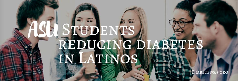 Arizona State Univ Students Reducing Type 2 Diabetes In Latinos