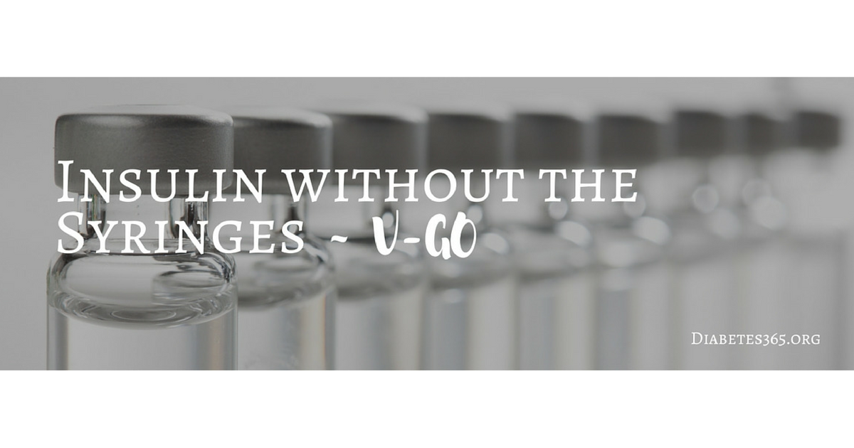 Insulin without the Syringes – V-Go