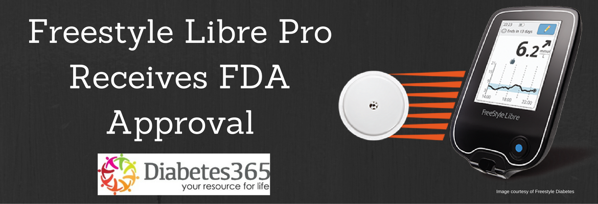 Freestyle Libre Pro Receives FDA Approval