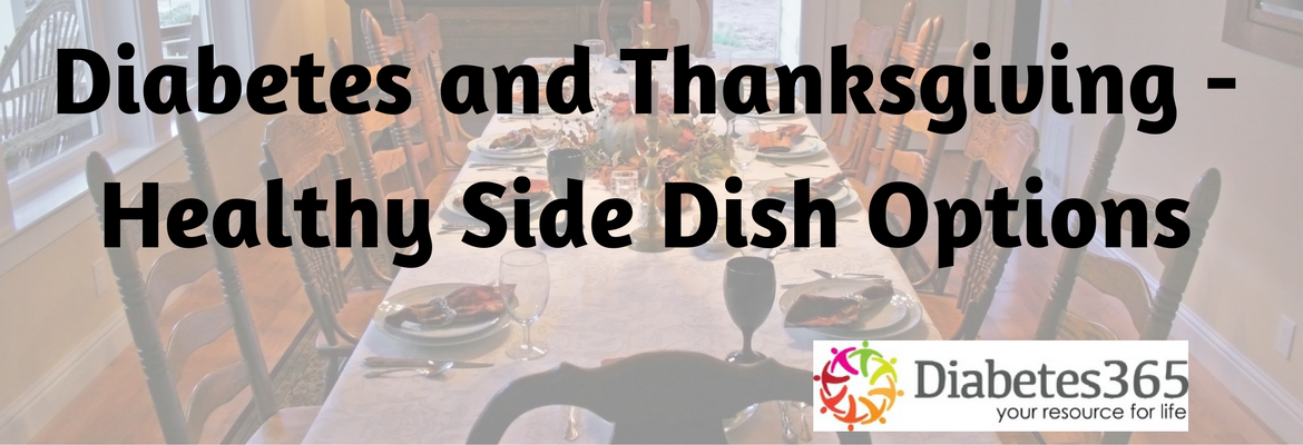 Diabetes and Thanksgiving – Healthy Side Dish Options