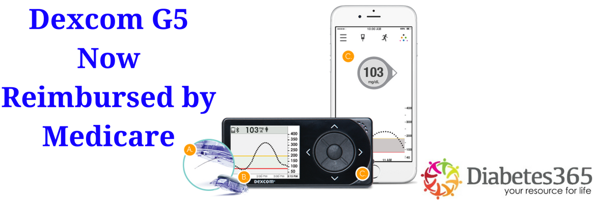Your Dexcom G5 CGM is Now Reimbursable by Medicare