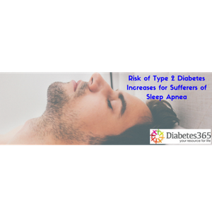 Risk of Type 2 Diabetes Increases for People with Sleep Apnea
