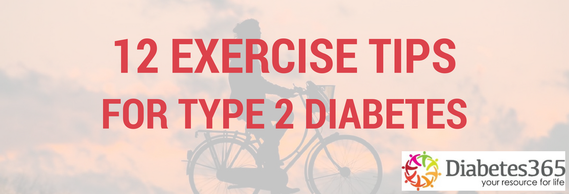 10 Exercise Tips for Type 2 Diabetes